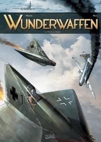 Richard D. Nolane et Milorad Vicanovic-Maza - Wunderwaffen Tome 1 : Le pilote du diable.
