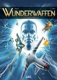 Richard D. Nolane et  Maza - Wunderwaffen Tome 11 : L'ombre de Wewelsburg.