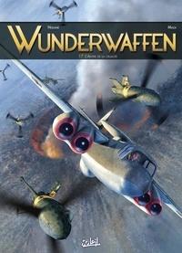 Richard D. Nolane et Milorad Vicanovic-Maza - Wunderwaffen Tome 17 : L'Antre de la cruauté.