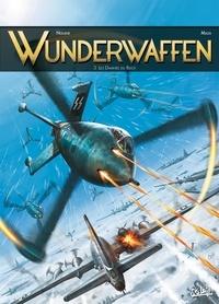 Richard D. Nolane et Milorad Vicanovic-Maza - Wunderwaffen Tome 3 : Les damnés du Reich.