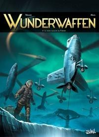 Richard D. Nolane - Wunderwaffen Tome 4 : La main gauche du Führer.