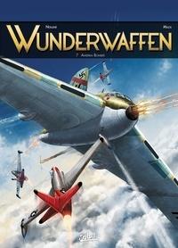 Richard D. Nolane et Milorad Vicanovic-Maza - Wunderwaffen Tome 7 : Amerika Bomber.