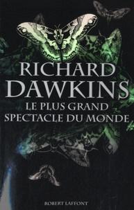 Richard Dawkins - Le plus grand spectacle du monde.
