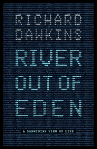 Richard Dawkins - River Out of Eden - A Darwinian View of Life.