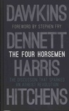 Richard Dawkins et Daniel C. Dennett - The Four Horsemen - The Discussion that Sparked an Atheist Revolution.