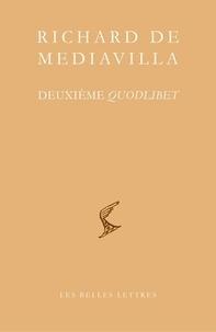 Richard de Mediavilla - Deuxième quodlibet.