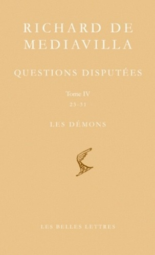 Richard de Mediavilla - Questions disputées - Tome 4, Questions 23-31, Les Démons, édition bilingue français-latin.