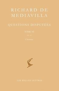 Richard de Mediavilla - Questions disputées - Tome 6, 38-45 L'Homme.