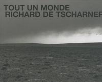Richard de Tscharner - Tout un monde.
