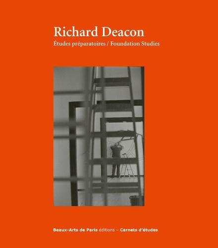 Richard Deacon. Etudes préparatoires