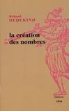Richard Dedekind - La création des nombres.