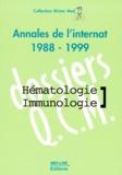Richard Delarue et  Collectif - ANNALES DE L'INTERNAT 1998-1999 HEMATOLOGIE-IMMUNOLOGIE.