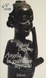 Richard Demarcy - Angela, la guérillère soprano.
