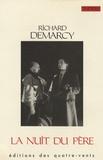 Richard Demarcy - La nuit du père.
