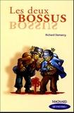 Richard Demarcy - Les deux bossus.