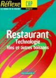 Richard Demoulin et Didier Galopin - RESTAURANT CAP. - Technologie, Vins et autres boissons.