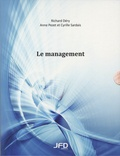 Richard Déry et Anne Pezet - Le management - Pack en 2 volumes : Le management ; Le management - Guide de l'étudiant.
