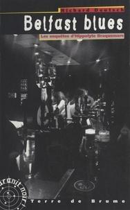 Richard Deutsch - Du sang sur la paix N°  1 : Belfast blues.