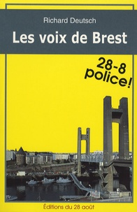 Richard Deutsch - Les voix de Brest.