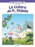 Richard Di Martino - La chèvre de monsieur Seguin - Ma première BD, dès 3 ans.
