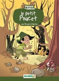 Richard Di Martino et Hélène Beney - Le Petit Poucet.