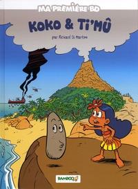 Richard Di Martino - Ma première BD  : Koko et Tim'u.