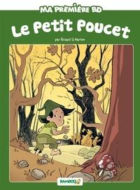 Richard Di Martino et Hélène Beney - Ma première BD  : Le Petit Poucet.