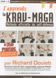 Richard Douieb - J'apprends le Krav-Maga - Tome 1, Méthode officielle de self-défense.
