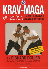 Krav-Maga en action - Self-défense et Combat total.pdf