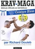 Richard Douieb - Krav-maga - Tome 2, Méthode officielle de self-défense.