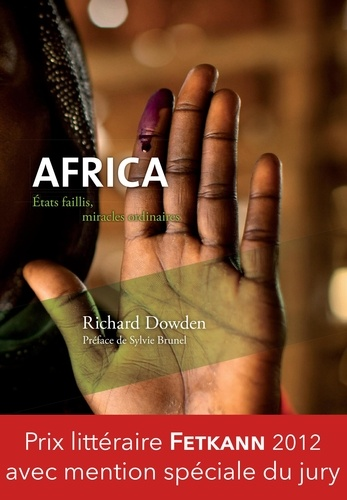 Richard Dowden et Gérald de Hemptinne - Africa - Etats faillis, miracles ordinaires.