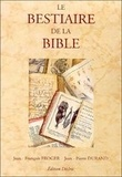 Richard Durand et Michelle Froger - Le bestiaire de la Bible.