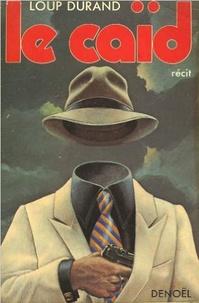 Richard Durand - Le caïd.