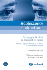 Richard Durastante - Adolescence et addictions - De la crypte familiale au dispositif en tuilage.