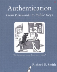 Authentication. From Passwords to Public Keys - Richard-E Smith | Showmesound.org