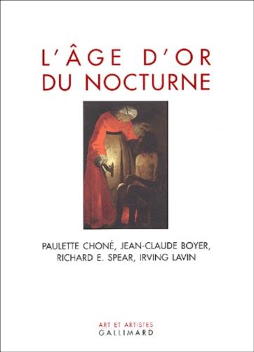 Richard-E Spear et Jean-Claude Boyer - L'âge d'or du nocturne.