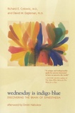 Richard Edmund Cytowic et David Eagleman - Wednesday is Indigo Blue - Discovering the Brain of Synesthesia.