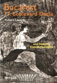 Deedr.fr Bucarest, 77 boulevard Dacia - Une histoire franco-roumaine Image