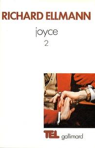 Richard Ellmann - James Joyce - Tome 2.