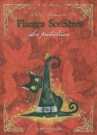 Richard Ely et  Charline - Plantes sorcières - Les protectrices.