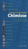 Richard-Emmanuel Eastes et Edouard Kleinpeter - Comment je suis devenu Chimiste.