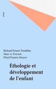 Richard Ernest Tremblay et Marc A. Provost - Éthologie et développement de l'enfant.
