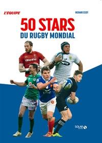 Richard Escot et  L'Equipe - 50 stars du rugby mondial.