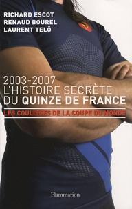 Richard Escot et Renaud Bourel - L'Histoire secrète du Quinze de France.