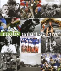 Richard Escot - Rugby - Un art de vivre.