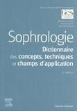 Richard Esposito et Dominique Aubert - Sophrologie - Dictionnaire des concepts, techniques et champs d'application.