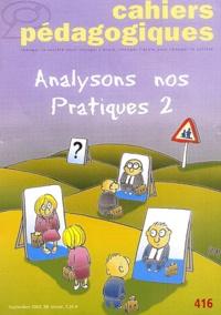 Richard Etienne et Patricia Picques - A Scots Quair N° 416 Septembre 200 : Analysons nos pratiques - Tome 2.