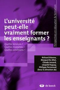 Richard Etienne et Marguerite Altet - L'université peut-elle vraiment former les enseignants ? - Quelles tensions ? Quelles modalités ? Quelles conditions ?.