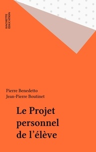 Richard Etienne et Anne Baldy - Le projet personnel de l'élève.