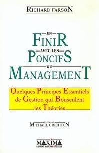 Richard Farson - En finir avec les poncifs du management - Quelques principes essentiels de gestion qui bousculent les théories.